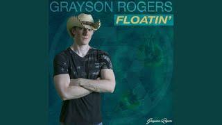 Grayson Rogers Floatin'