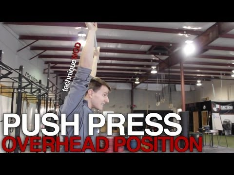 Overhead Position for Push Press in CrossFit - Technique WOD Image 1