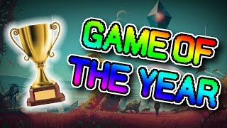 GAME OF THE YEAR (No Man's Sky)