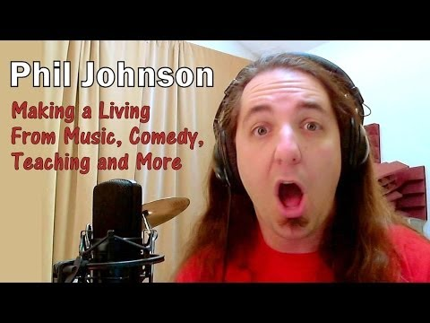 Phil Johnson: Making a Living From Music, Comedy, Teaching - Creative Entrepreneur #022