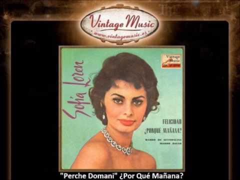 Sofia Loren -  Perche Domani