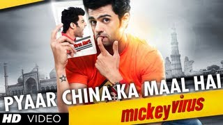 Mickey Virus - Pyaar China Ka Maal Hai Song | Mickey Virus | Manish Paul