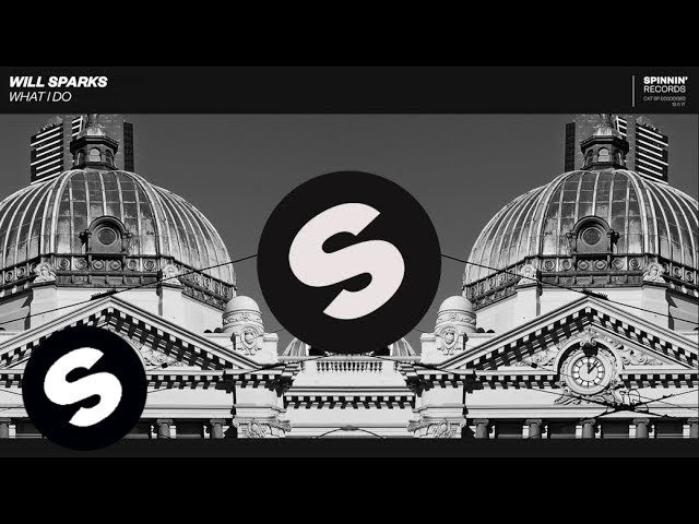 Will Sparks - What I Do