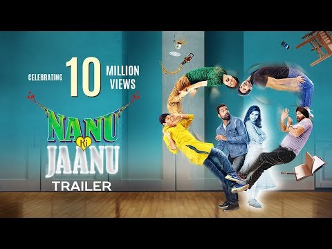 Nanu Ki Jaanu Official Trailer