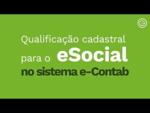 Qualificação Cadastral para o eSocial no sistema e-Contab