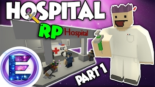 HOSPITAL RP - Healing the sick - Unturned Roleplay ( Funny Moments )
