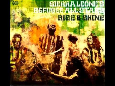 Sierra Leone's Refugee All Stars - Rise & Shine - Album