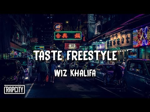 Wiz Khalifa - Taste Freestyle (Lyrics)
