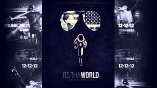 Young Jeezy - Knob Broke (It's Tha World)