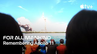 For All Mankind — Remembering Apollo 11 | Apple TV+
