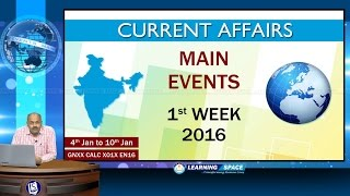 Current Affairs Main Events 1st Week (4th Jan to 10th Jan) of 2016