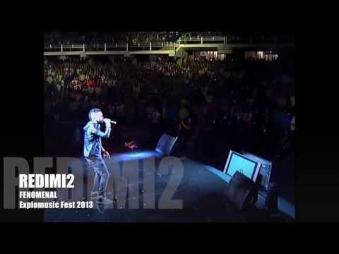 Fenomenal (Explomusic Fest 2013) ? Redimi2 (Redimi2Oficial)