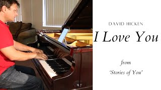 I Love You - David Hicken (Stories Of You) Piano Solo