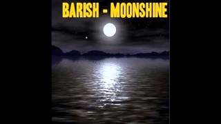 Barish - Moonshine Club Hit 2016 House Dance Electronic Turkey  Arabic Remix Araba Müzikleri