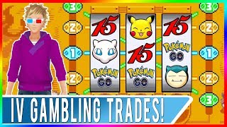 DO NOT TRANSFER ANY POKEMON BEFORE WATCHING THIS VIDEO! New IV Gambling Method in Trading Pokemon GO
