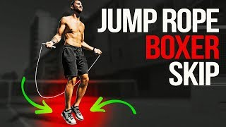 Learn The Jump Rope Boxer Skip