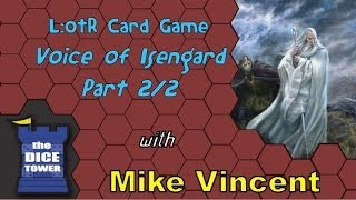 LoTR Card Game: Voice of Isengard 2/2 - with Mike Vincent
