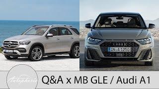 Wir wollen Eure Fragen zum Mercedes-Benz GLE und Audi A1 [4K] - Autophorie