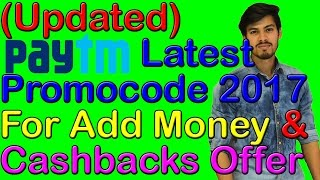 (Updated) Paytm Latest Promocode 2017 For Add Money & Cashbacks Offer