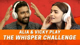 Alia Bhatt And Vicky Kaushal Play The Whisper Challenge | Raazi | MissMalini