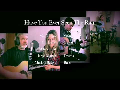 Have You Ever Seen The Rain - Cover by Carla Gray & Friends (Creedence Clearwater Revival)