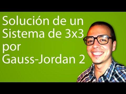 Solución de un Sistema de 3x3 por Gauss-Jordan 2