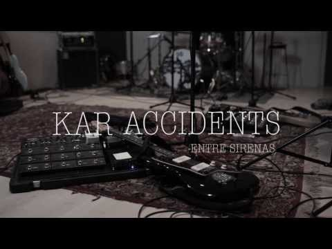 Kar Accidents - Entre Sirenas @ Pulsar Studio Sessions
