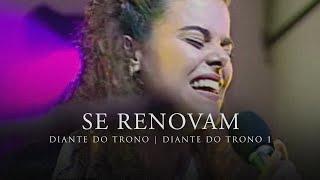 Watch Diante Do Trono Se Renovam video
