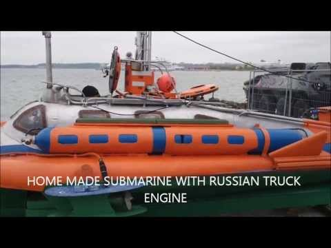 HOME MADE SUBMARINE WITH RUSSIAN TRUCK ENGINE