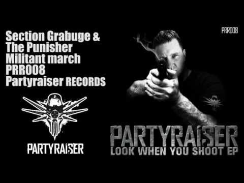 Section Grabuge & The Punisher   Militant March