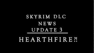 Second Skyrim DLC - Hearthfire News Update - Episode 3 - Possible Features