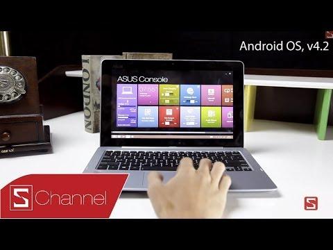 Schannel - Cách làm việc giữa 2 hệ điều hành Android, Windows 8 trên ASUS Trio - CellphoneS | trên tay laptop