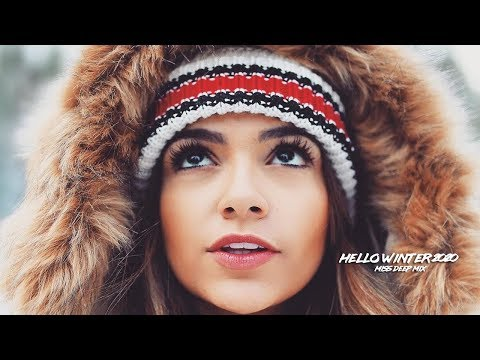 Hello Winter 2020 Super Special Mix | Best Of Deep House Music Chill Out New Mix By Miss Deep