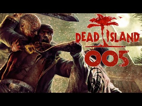 Dead Island Deutsch Gameplay [005] Messerwerfer Paneshu | Let's Play Dead Island Definitive Edition