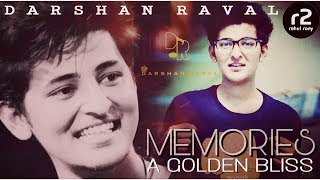 Darshan Raval | MEMORIES (A GOLDEN BLISS) | r2
