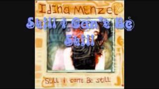 Watch Idina Menzel Still I Cant Be Still video