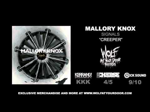 Mallory Knox - Creeper