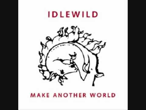 Idlewild - In Competition For The Worst Time