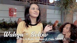Selow By. Nadia Zerlinda Ft. Deka SMVLL