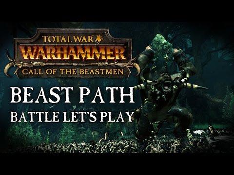 """Total War: WARHAMMER - Beastmen """"Beast-Path"""" Battle Let's Play"""