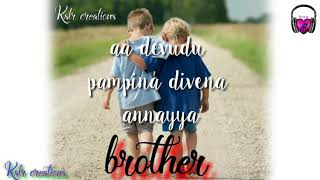Happy brothers day new WhatsApp status video telugu telugu brother status 2019