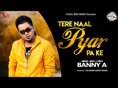 Tere Naal Pyar Pa Ke - Banny A video