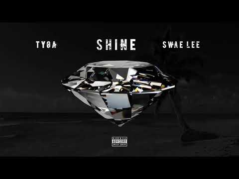 Tyga & Swae Lee - Shine (ZEZE Freestyle)