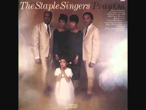 Staple Singers - Waiting For My Child