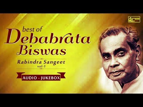 Best Of Debabrata Biswas Vol-1   Rabindra Sangeet   Debabrata Biswas Rabindra Sangeet