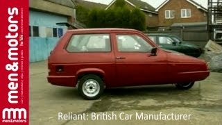 Reliant: British Car Manufacturer