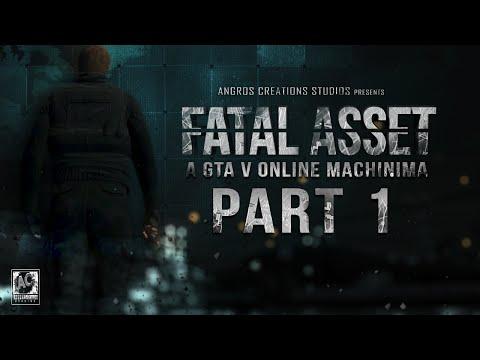 Fatal Asset - Part 1 (gta 5 Online Machinima Movie) video
