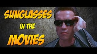 Sunglasses in the movies
