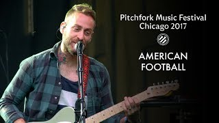 American Football | Pitchfork Music Festival 2017 | Full Set