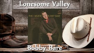 Watch Bobby Bare Lonesome Valley video